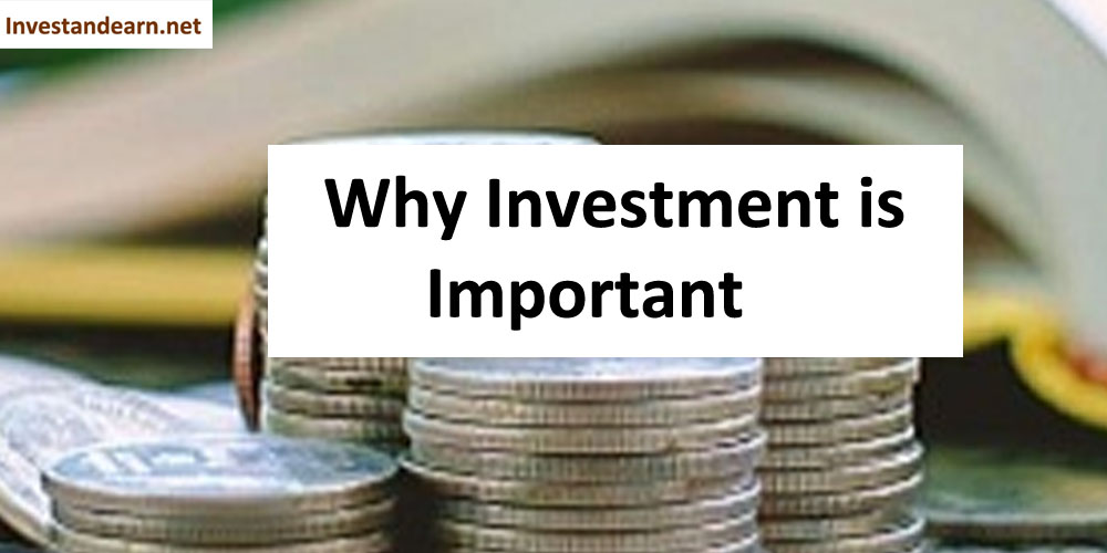 why investment is important